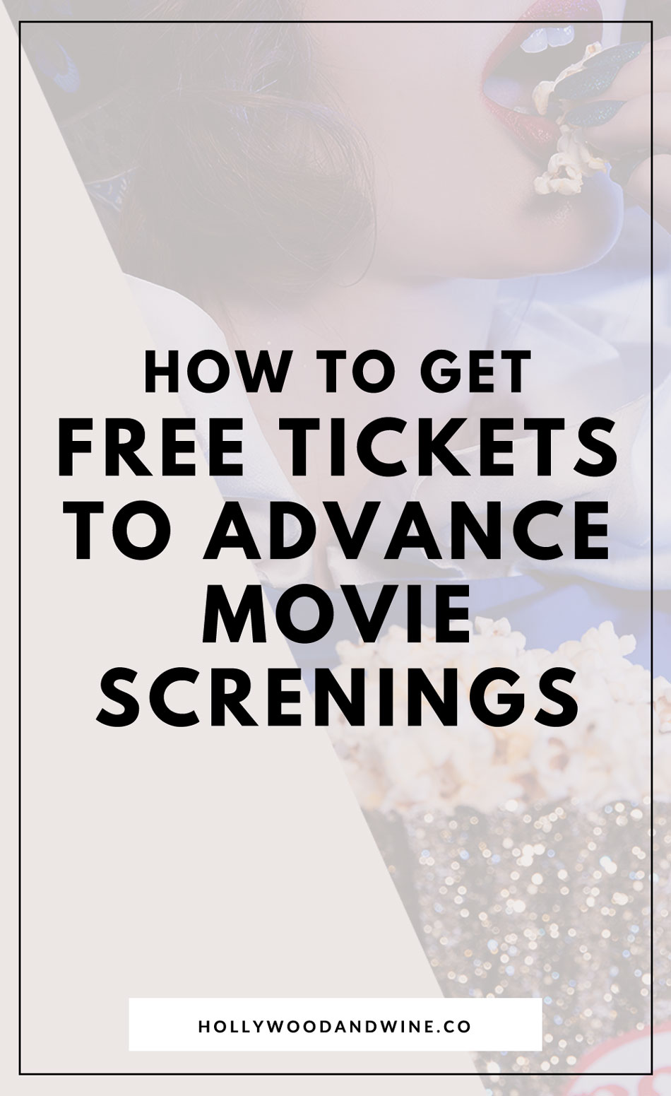 How to get free tickets to advance movie screenings