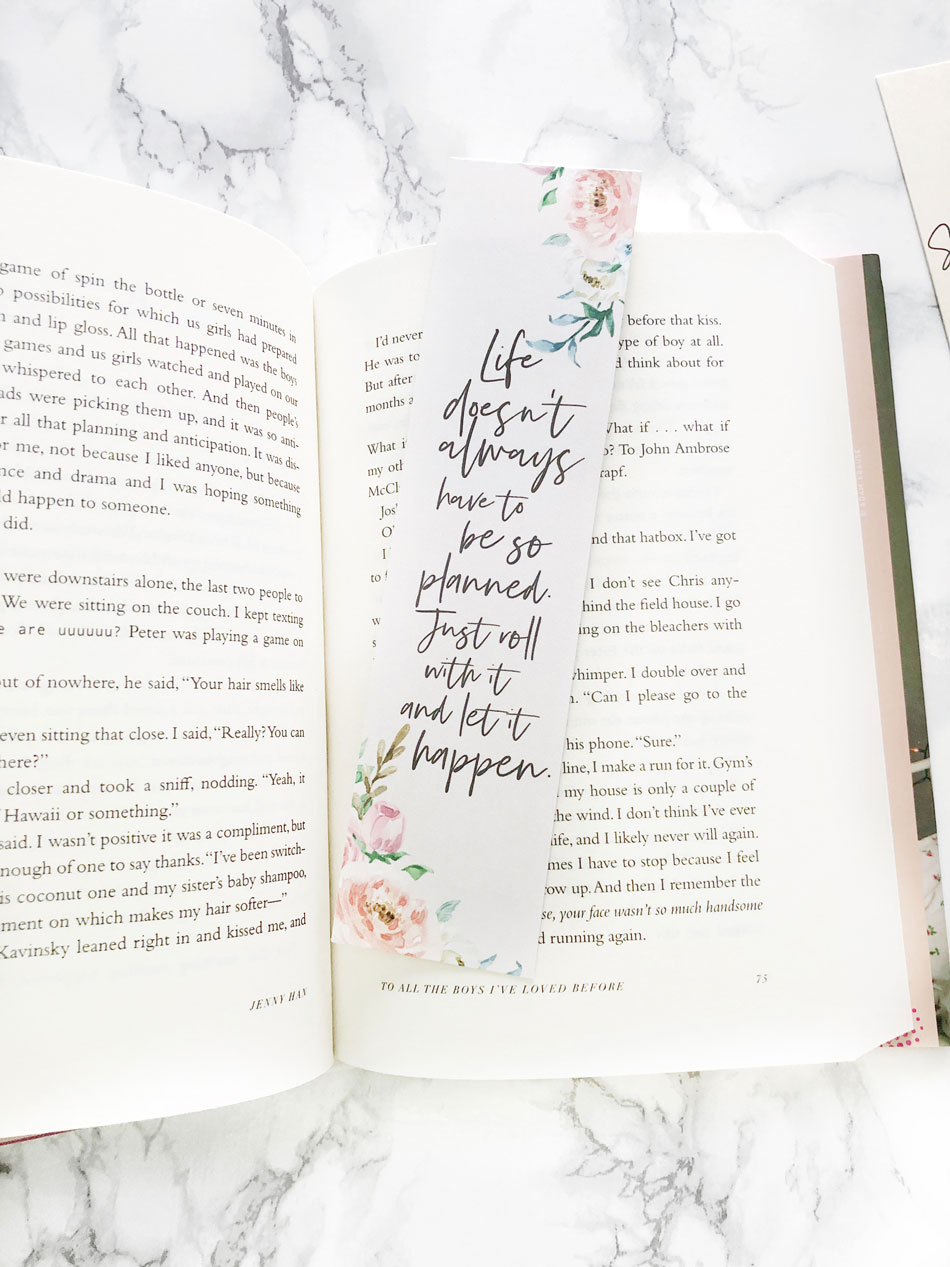 To All The Boys I've Loved Before - Life doesn't always have to be so planned - Quote Bookmark