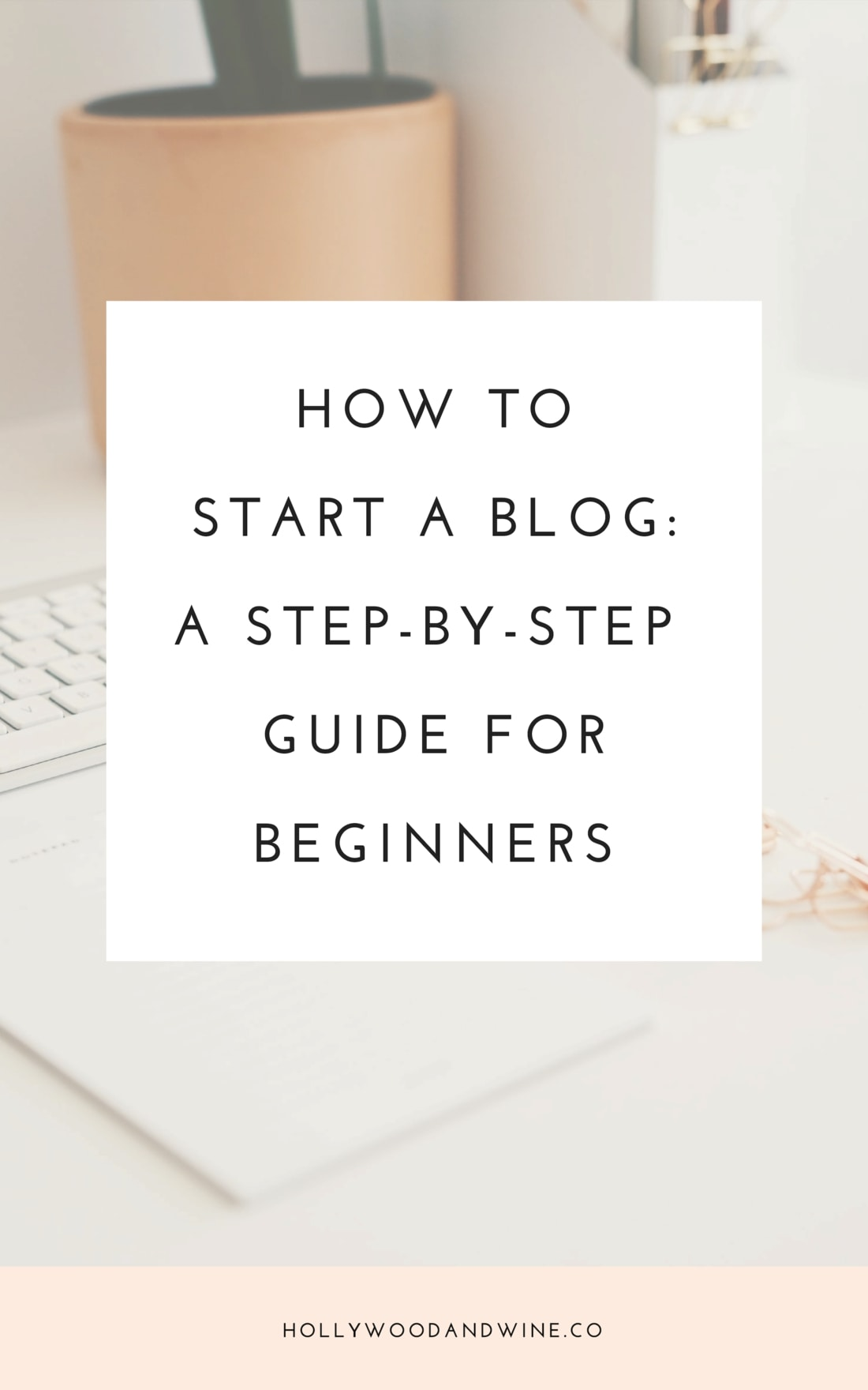 How to start a blog - a step by step guide