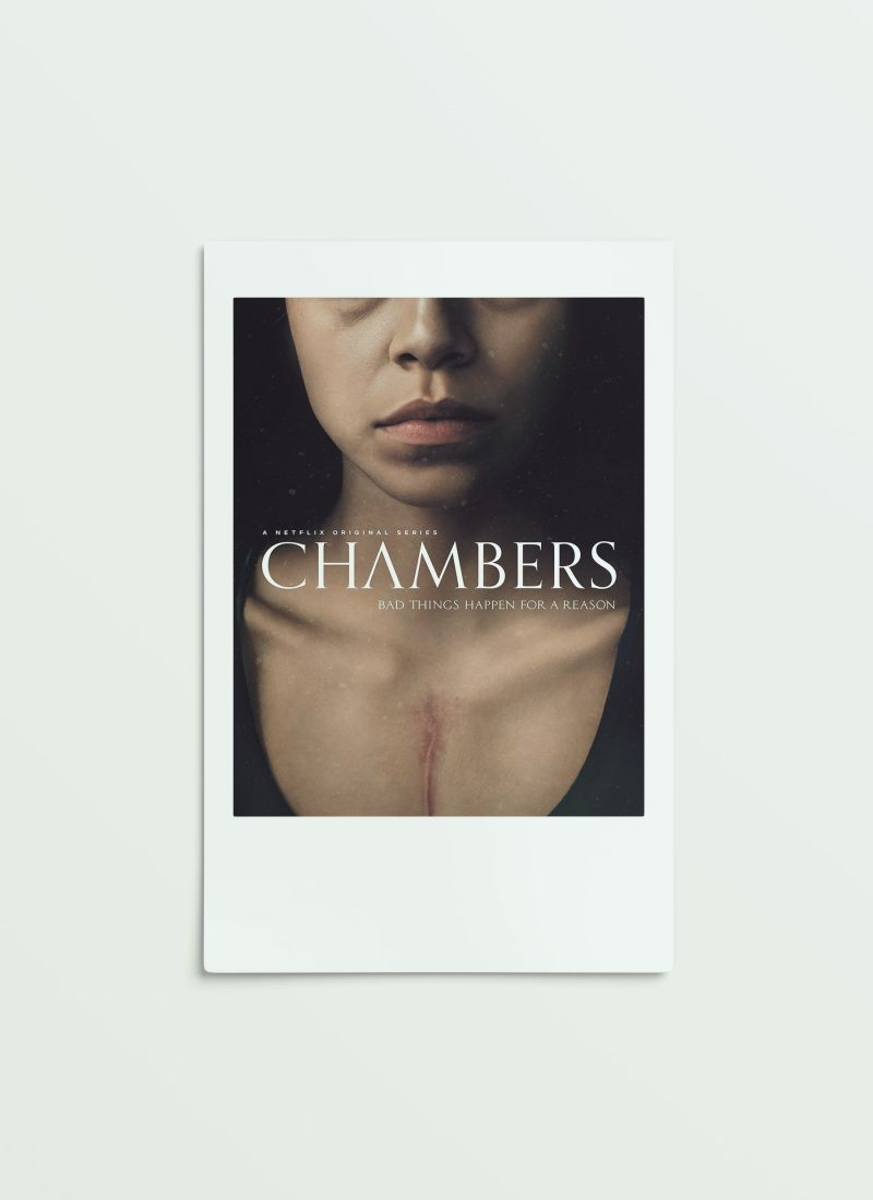 Why you should watch Chambers on Netflix